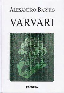 VARVARI (Ogled o preobražaju) - ALESANDRO BARIKO