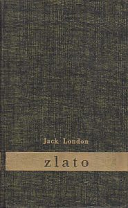 ZLATO - DŽEK LONDON