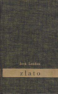 ZLATO - DŽEK LONDON