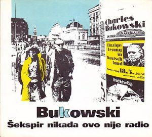 ŠEKSPIR NIKADA OVO NIJE RADIO - ČARLS BUKOVSKI