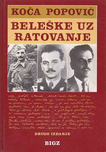 BELEŠKE UZ RATOVANJE (Dnevnik, beleške, dokumenti) - KOČA POPOVIĆ