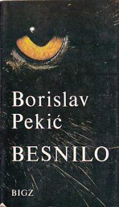 BESNILO - BORISLAV PEKIĆ