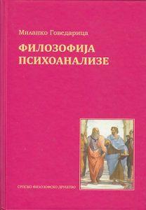 FILOZOFIJA PSIHOANALIZE - MILANKO GOVEDARICA