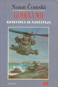 GODINA 501 (Konkvista se nastavlja) - NOAM ČOMSKI