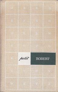 LE PETIT ROBERT - DICTIONNAIRE alphabétique & analogique de la langue française - PAUL ROBERT