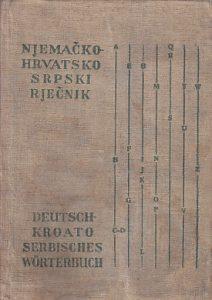 NJEMAČKO-HRVATSKOSRPSKI RJEČNIK sa gramatičkim podacima i frazeologijom - ANTUN HURM