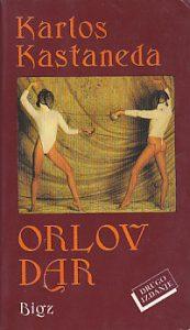 ORLOV DAR - KARLOS KASTANEDA