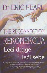 REKONEKCIJA (Leči druge, leči sebe) - Dr ERIK PERL