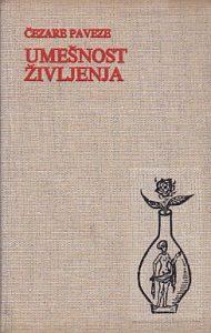 UMEŠNOST ŽIVLJENJA (Dnevnik 1935-1950) - ČEZARE PAVEZE