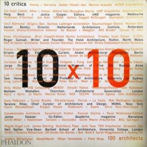 10 x 10 CRITICS, 100 ARCHITECTS