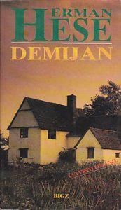DEMIJAN (Povest o mladosti Emila Sinklera) - HERMAN HESE