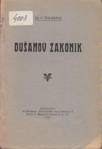 DUŠANOV ZAKONIK - Dr F. ČULINOVIĆ