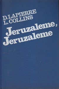 JERUZALEME, JERUZALEME - DOMINIQUE LAPIERRE, LARRY COLLINS