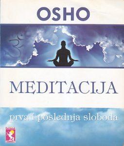 MEDITACIJA (Prva i poslednja sloboda) - OŠO