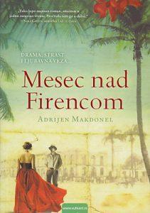 MESEC NAD FIRENCOM - ADRIJEN MAKDONEL