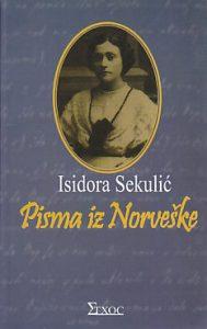 PISMA IZ NORVEŠKE - ISIDORA SEKULIĆ