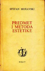 PREDMET I METODA ESTETIKE - STEFAN MORAVSKI