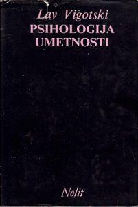 PSIHOLOGIJA UMETNOSTI - LAV VIGOTSKI