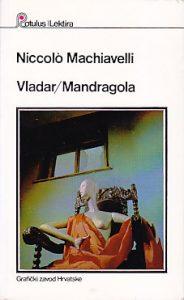 VLADAR * MANDRAGOLA - NIKOLO MAKIJAVELI
