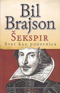 ŠEKSPIR (Svet kao pozornica) - BIL BRAJSON