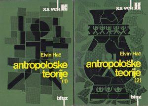 ANTROPOLOŠKE TEORIJE - ELVIN HAČ u 2 knjige