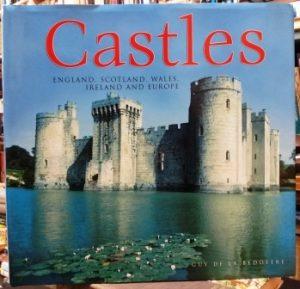 CASTLES-ZAMKOVI (England, Scotland, Wales, Ireland and Europe) - GUY DE LA BEDOYERE