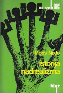 ISTORIJA NADREALIZMA - MORIS NADO