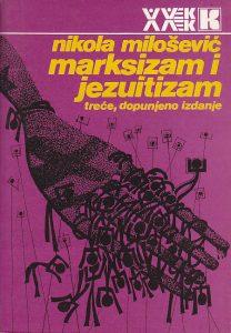 MARKSIZAM I JEZUITIZAM - NIKOLA MILOŠEVIĆ
