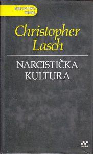 NARCISTIČKA KULTURA - KRISTOFER LAŠ