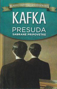 PRESUDA (Sabrane pripovetke) - FRANC KAFKA