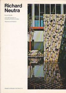RICHARD NEUTRA (Moderna arhitektura) - RUPERT SPADE