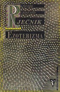 RJEČNIK EZOTERIZMA - PIERRE A. RIFFARD