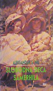 SLOBODNA DECA SAMERHILA - ALEKSANDAR S. NIL