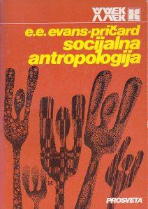 SOCIJALNA ANTROPOLOGIJA - EDVARD EVAN EVANS-PRIČARD