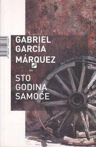 STO GODINA SAMOĆE - GABRIJEL GARSIJA MARKES