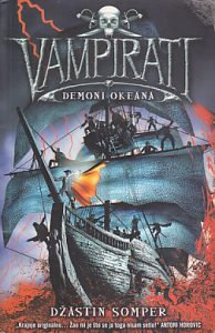 VAMPIRATI (Demoni okeana) - DŽASTIN SOMPER