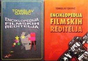 ENCIKLOPEDIJA FILMSKIH REDITELJA (A-Đ, E-H) - TOMISLAV GAVRIĆ u 2 knjige