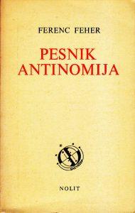 PESNIK ANTINOMIJA - FERENC FEHER