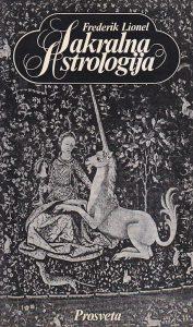 SAKRALNA ASTROLOGIJA - FREDERIK LIONEL