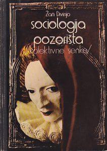 SOCIOLOGIJA POZORIŠTA (Kolektivne senke) - ŽAN DIVINJO