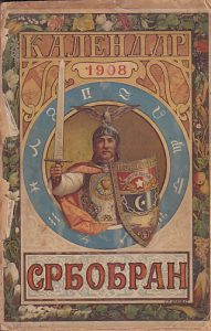 SRBOBRAN narodni srpski kalendar za prestupnu godinu 1908 - uredio SVETOZAR BRIBIĆEVIĆ