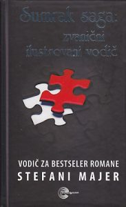 SUMRAK SAGA: ZVANIČNI ILUSTROVANI VODIČ ZA ROMANE - STEFANI MAJER