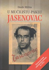 U MUČILIŠTU-PAKLU JASENOVAC - ĐORĐE MILIŠA