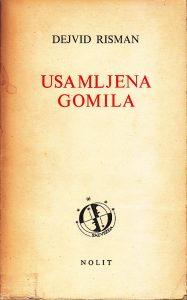 USAMLJENA GOMILA - DEJVID RISMAN