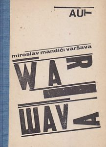 VARŠAVA - MIROSLAV MANDIĆ prvo izdanje