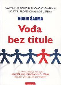 VOĐA BEZ TITULE - ROBIN ŠARMA