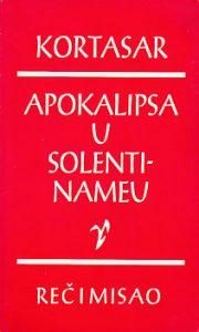APOKALIPSA U SOLENTINAMEU - HULIO KORTASAR