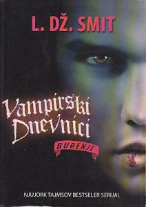 BUĐENJE (Vampirski dnevnici) - L. DŽ. SMIT