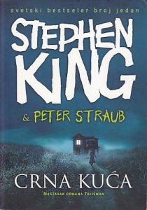 CRNA KUĆA - STIVEN KING, PITER STRAUB