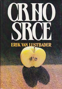 CRNO SRCE - ERIK VAN LUSTBADER